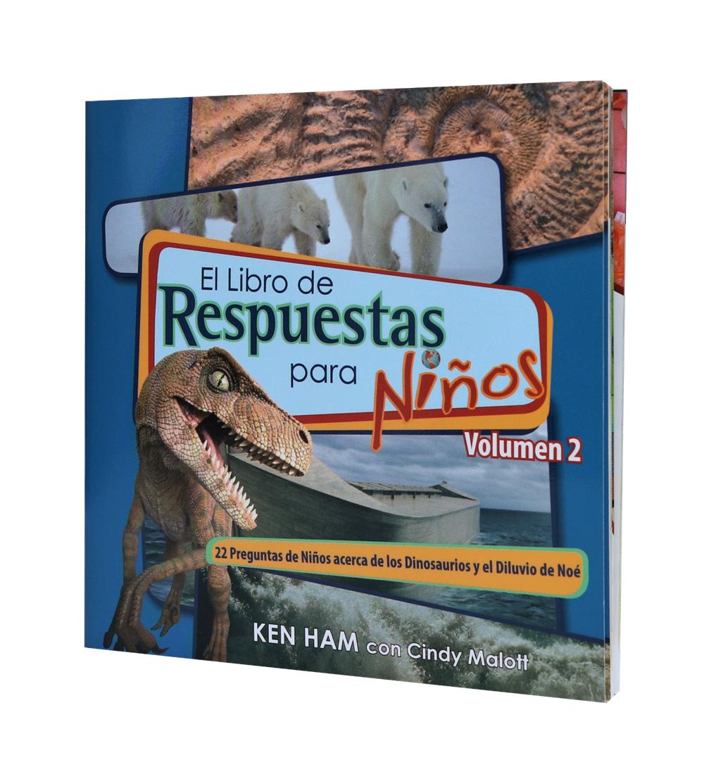 Respuestas Para Niños Vol. 2: Los Dinosaurios Y El Diluvio – Respuestas En Génesis
